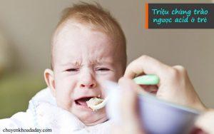 Triệu chứng trào ngược acid ở trẻ