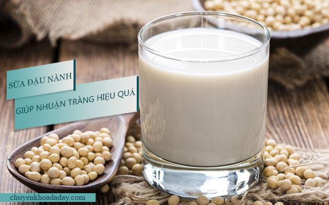 Sữa đậu nành có tác dụng nhuận tràng tốt