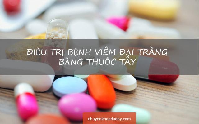 Điều trị bệnh viêm đại tràng bằng thuốc Tây
