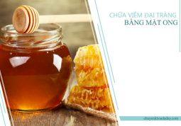 Mật ong có tác dụng rất tốt trong điều trị bệnh viêm đại tràng