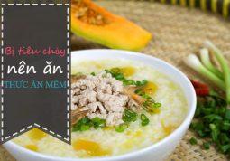 Nên cho trẻ ăn các loại thức ăn mềm, dễ tiêu hóa khi bị tiêu chảy