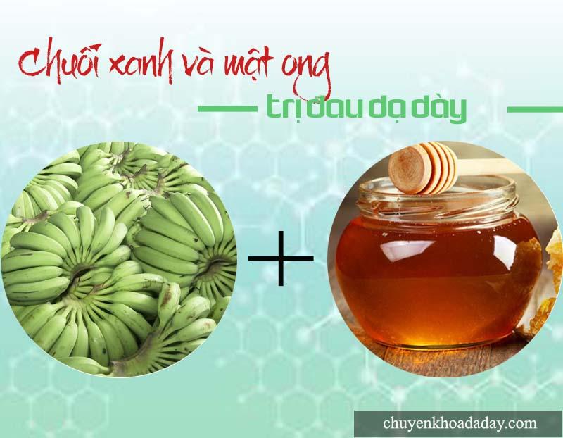 Chuối xanh và mật ong chữa đau dạ dày