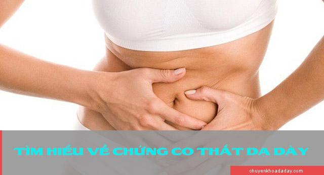 Tìm hiểu về bệnh co thắt dạ dày