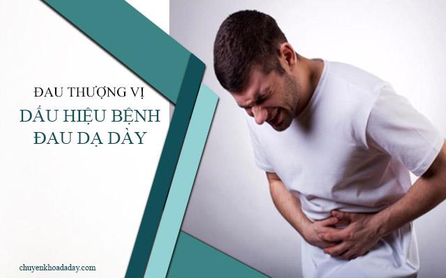 Triệu chứng nhận biết bệnh đau dạ dày