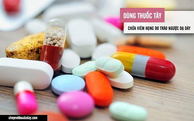 Dùng thuốc Tây điều trị viêm họng do trào ngược dạ dày