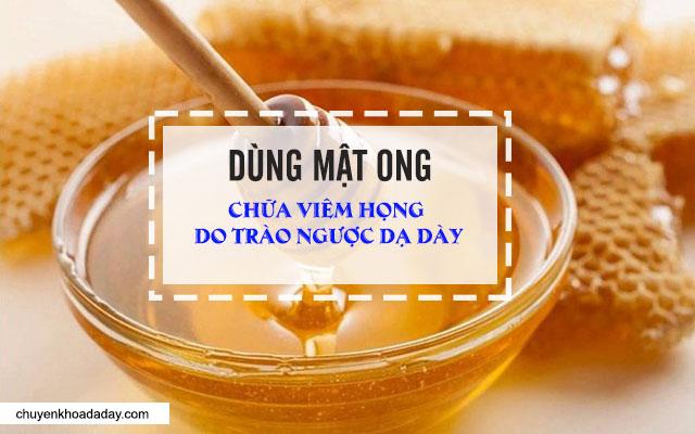 Dùng mật ong chữa viêm họng do trào ngược dạ dày