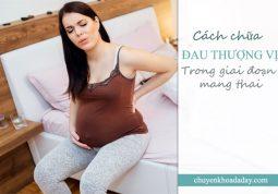 Đau thượng vị ở phụ nữ trong giai đoạn mang thai