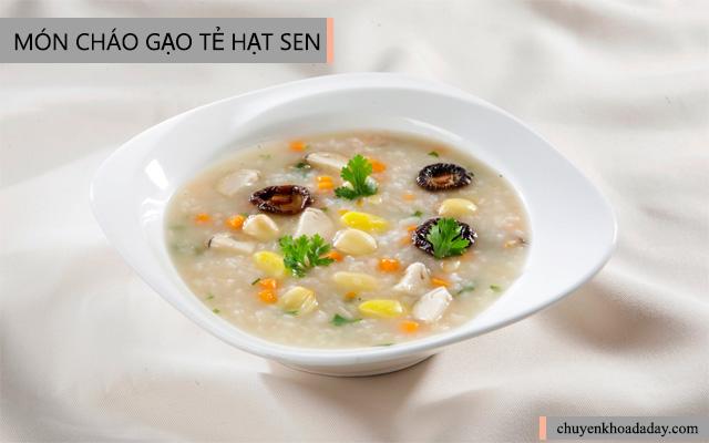Cháo gạo tẻ hạt sen -Món ăn tốt cho người bị đau dạ dày