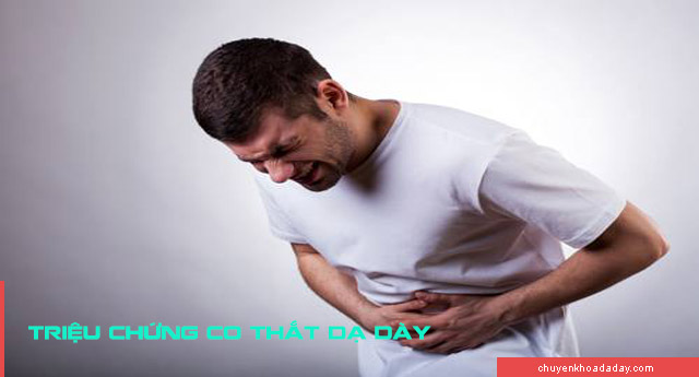 Triệu chứng gây co thắt dạ dày