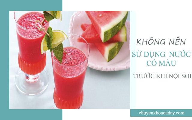 Không nên uống các loại nước có màu trước khi nội soi dạ dày