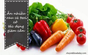 Ăn nhiều rau xanh có tác dụng giảm cân