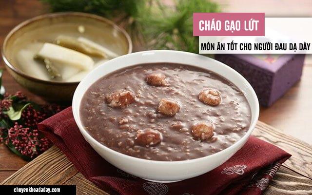 Món cháo gạo lứt - lựa chọn tuyệt vời cho người bị đau dạ dày