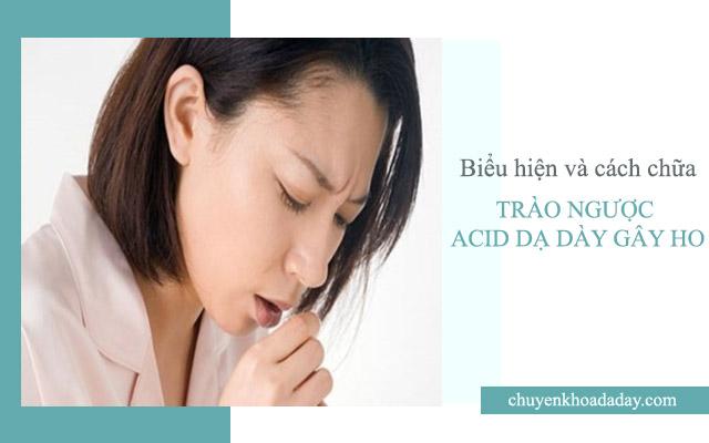 Ho do trào ngược acid dạ dày
