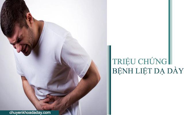 Đau bụng, đầy hơi, khó tiêu là triệu chứng bệnh liệt dạ dày