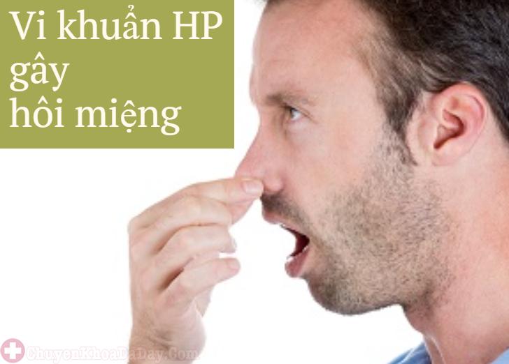 Bệnh dạ dày do nhiễm vi khuẩn Hp gây hôi miệng?-1