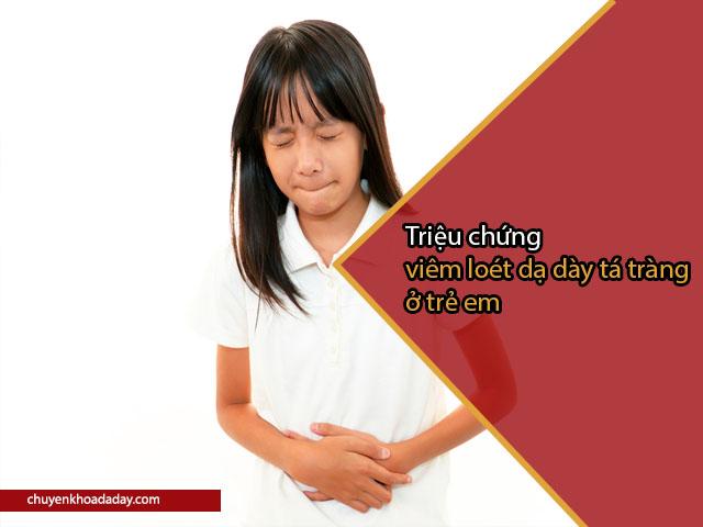 viêm loét dạ dày tá tràng ở trẻ