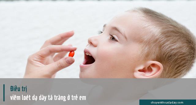 điều trị viêm loét dạ dày tá tràng ở trẻ em