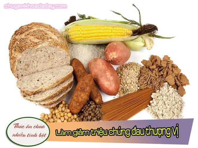 Thức ăn chứa nhiều tinh bột làm giảm triệu chứng đau thượng vị